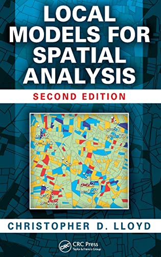 9781439829196: Local Models for Spatial Analysis, Second Edition