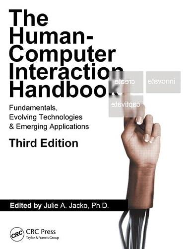 Human-Computer Interaction Handbook: Fundamentals, Evolving Technologies, and