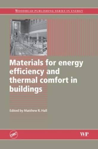 9781439829707: Materials for Energy Efficiency and Thermal Comfort in Buildings (Woodhead Publishing Series in Energy)