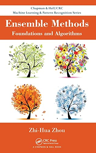9781439830031: Ensemble Methods: Foundations and Algorithms (Chapman & Hall/CRC Data Mining and Knowledge Discovery Serie)