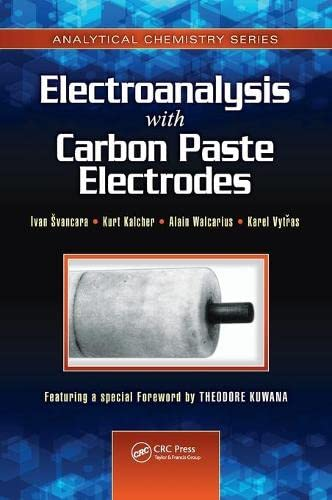 Electroanalysis with Carbon Paste Electrodes: Svancara, Ivan