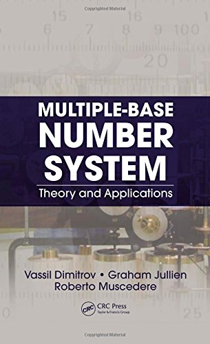 9781439830468: Multiple-Base Number System: Theory and Applications (Circuits and Electrical Engineering)