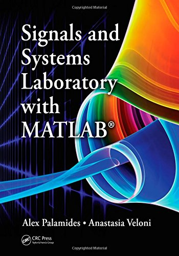 9781439830550: Signals and Systems Laboratory with MATLAB