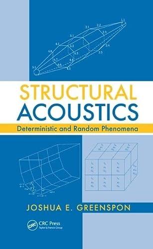 9781439830932: Structural Acoustics: Deterministic and Random Phenomena