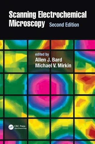 9781439831120: Scanning Electrochemical Microscopy, Second Edition