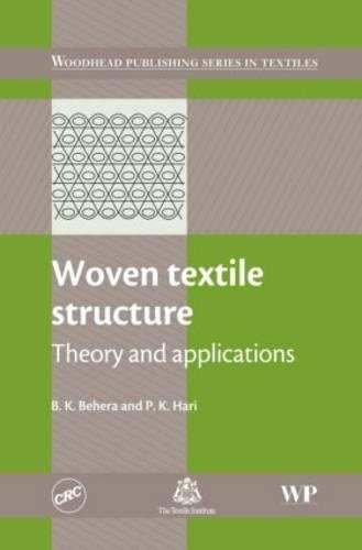 Woven Textile Structure: Theory and Applications (Woodhead Publishing Series in Textiles)