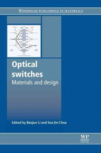 9781439831311: Optical Switches: Materials and Design