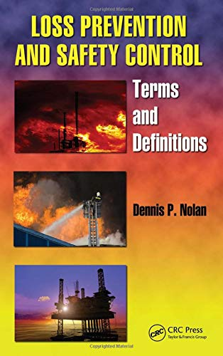 9781439833636: Loss Prevention and Safety Control: Terms and Definitions (Occupational Safety & Health Guide Series)