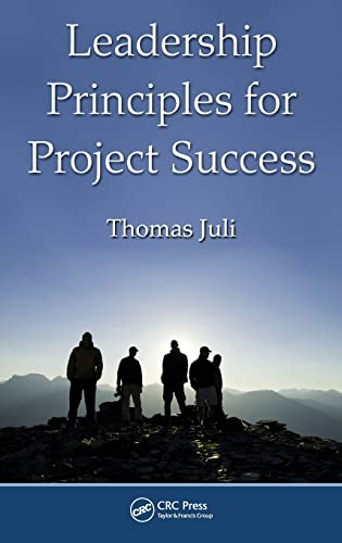 9781439834619: Leadership Principles for Project Success