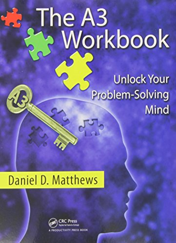 9781439834893: The A3 Workbook: Unlock Your Problem-Solving Mind