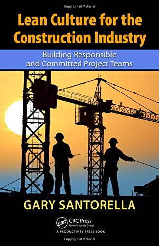 9781439835081: Lean Culture for the Construction Industry: Building Responsible and Committed Project Teams