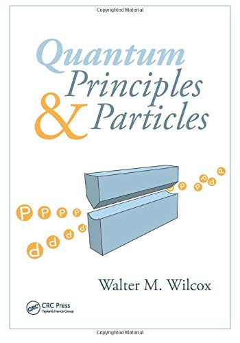 9781439835258: Quantum Principles and Particles