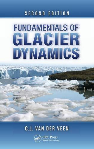 9781439835661: Fundamentals of Glacier Dynamics, Second Edition