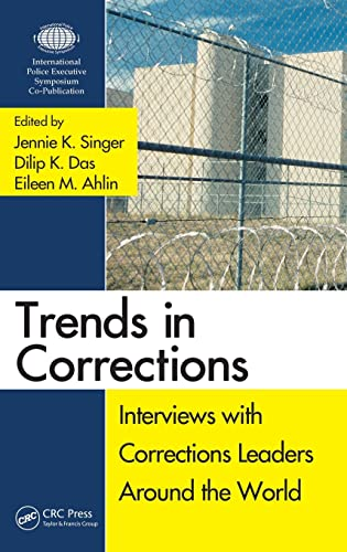9781439835784: Trends in Corrections: Interviews with Corrections Leaders Around the World, Volume One (Interviews with Global Leaders in Policing, Courts, and Prisons)