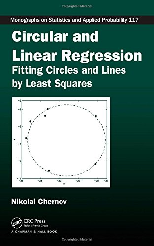 Circular and Linear Regression: Fitting Circles and: Chernov, Nikolai (Author)