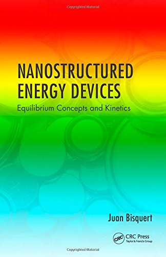 9781439836026: Nanostructured Energy Devices: Equilibrium Concepts and Kinetics