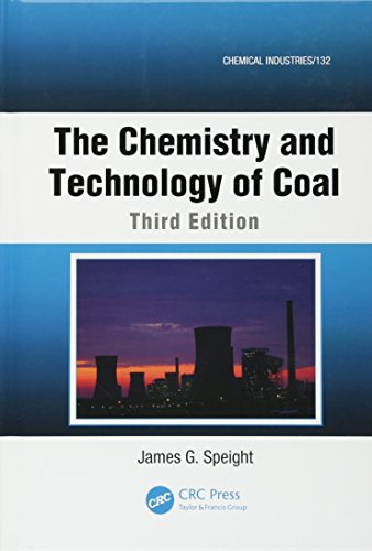 9781439836460: The Chemistry and Technology of Coal, Third Edition (Chemical Industries)