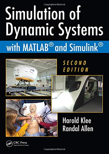9781439836736: Simulation of Dynamic Systems with MATLAB and Simulink, Second Edition