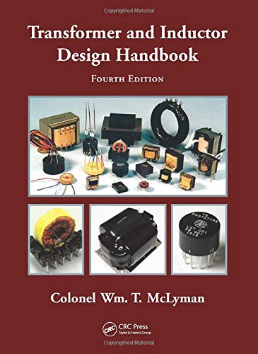 9781439836873: Transformer and Inductor Design Handbook, Fourth Edition (Electrical and Computer Engineering)