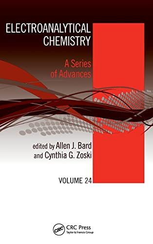9781439837504: Electroanalytical Chemistry: A Series of Advances: Volume 24