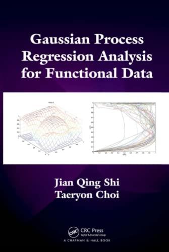 Gaussian Process Regression Analysis for Functional Data: Jian Qing Shi,