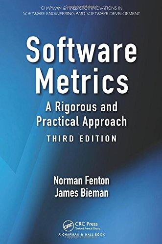 9781439838228: Software Metrics: A Rigorous and Practical Approach, Third Edition (Chapman & Hall/CRC Innovations in Software Engineering and Software Development Series)