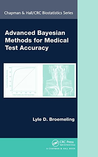 9781439838785: Advanced Bayesian Methods for Medical Test Accuracy