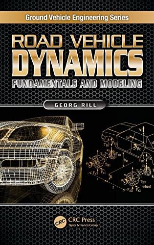 Road Vehicle Dynamics: Fundamentals and Modeling (Hardback)