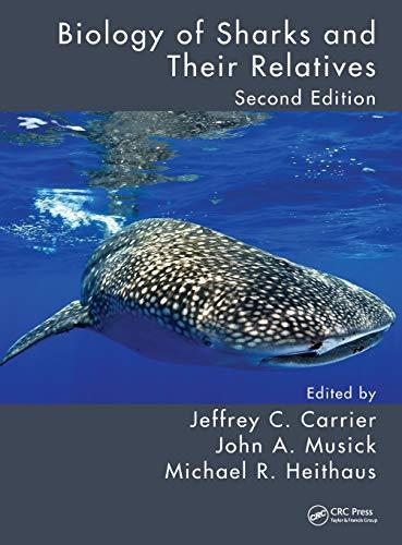 Biology of Sharks and Their Relatives: Musick, John A.