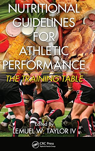 9781439839362: Nutritional Guidelines for Athletic Performance: The Training Table