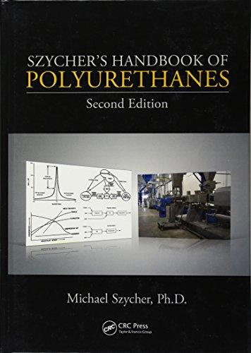 9781439839584: Szycher's Handbook of Polyurethanes, Second Edition