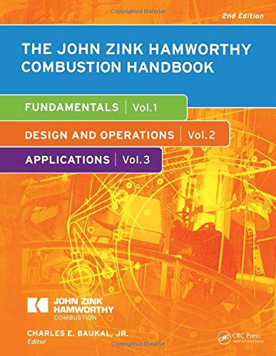 9781439839614: The John Zink Hamworthy Combustion Handbook, Second Edition: Three-Volume Set (Industrial Combustion)