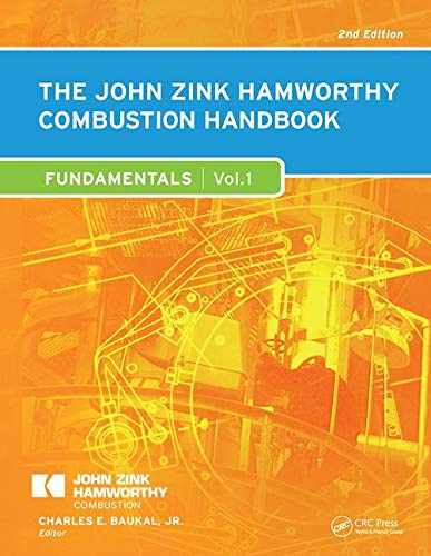 9781439839621: The John Zink Hamworthy Combustion Handbook, Second Edition: Volume 1 - Fundamentals (Industrial Combustion)