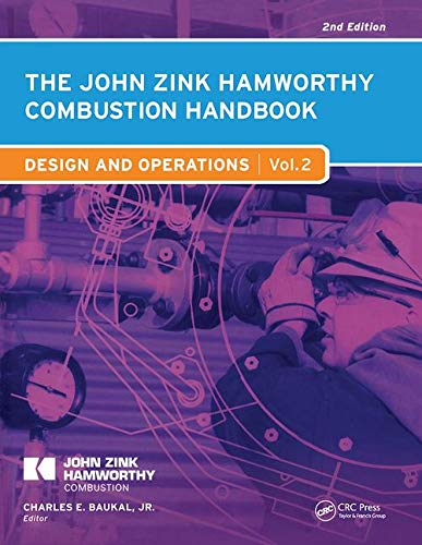 9781439839645: The John Zink Hamworthy Combustion Handbook: Volume 2 Design and Operations (Industrial Combustion)