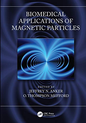 9781439839683: Biomedical Applications of Magnetic Particles