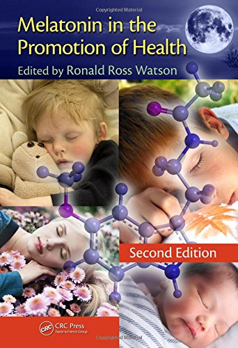 9781439839799: Melatonin in the Promotion of Health, Second Edition