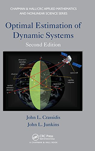 9781439839850: Optimal Estimation of Dynamic Systems, Second Edition (Chapman & Hall/CRC Applied Mathematics & Nonlinear Science)