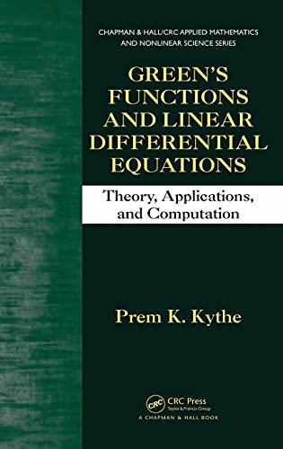 9781439840085: Green's Functions and Linear Differential Equations: Theory, Applications, and Computation