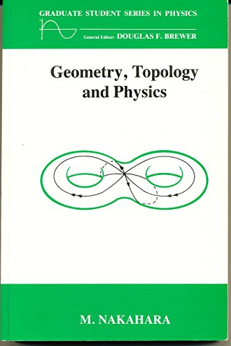 9781439840719: Geometry, Topology and Physics, Third Edition
