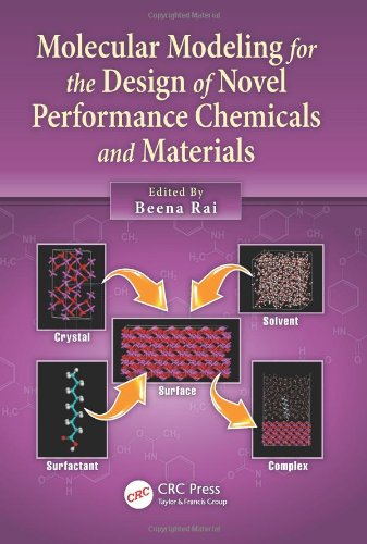 9781439840788: Molecular Modeling for the Design of Novel Performance Chemicals and Materials