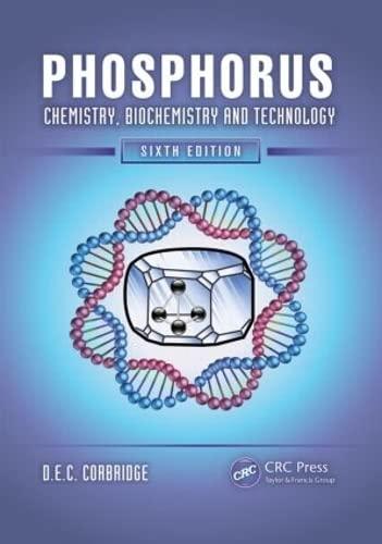 Phosphorus: Chemistry, Biochemistry and Technology (Hardback): D. E. C. Corbridge