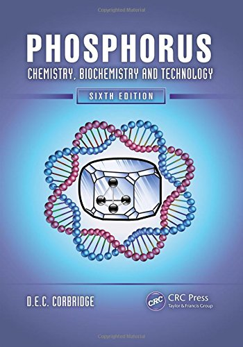 Phosphorus: Chemistry, Biochemistry and Technology (Hardback): D. E. C. Corbridge