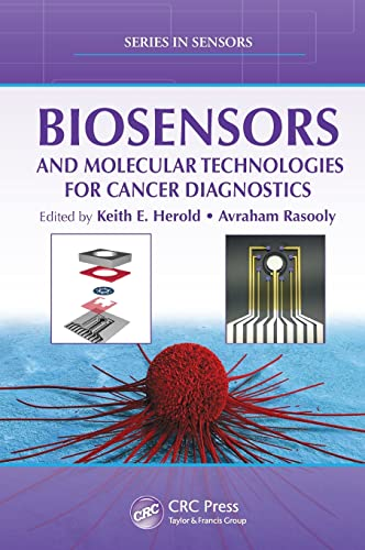 9781439841655: Biosensors and Molecular Technologies for Cancer Diagnostics (Series in Sensors)