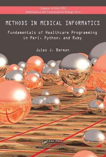 9781439841839: Methods in Medical Informatics: Fundamentals of Healthcare Programming in Perl, Python, and Ruby
