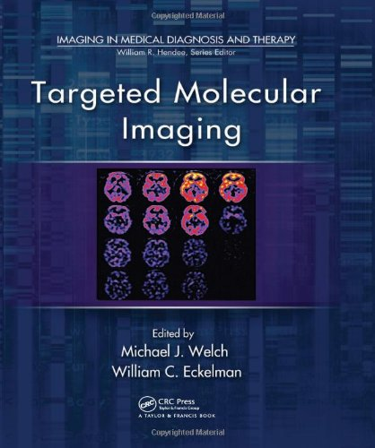 9781439841952: Targeted Molecular Imaging (Imaging in Medical Diagnosis and Therapy)