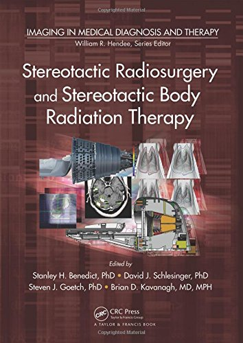 9781439841976: Stereotactic Radiosurgery and Stereotactic Body Radiation Therapy