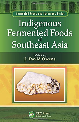 9781439844809: Indigenous Fermented Foods of Southeast Asia (Fermented Foods and Beverages Series)