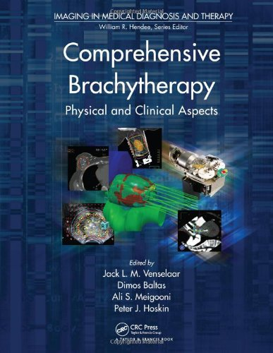 9781439844984: Comprehensive Brachytherapy: Physical and Clinical Aspects (Imaging in Medical Diagnosis and Therapy)