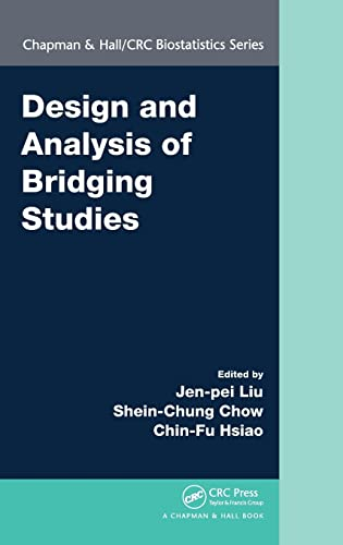 9781439846346: Design and Analysis of Bridging Studies (Chapman & Hall/CRC Biostatistics Series)