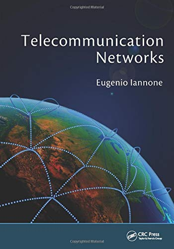 9781439846360: Telecommunication Networks (Devices, Circuits, and Systems)